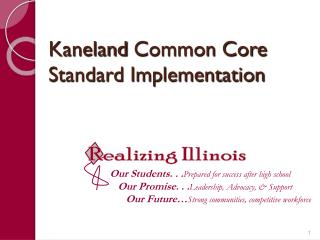 Kaneland  Common Core Standard Implementation