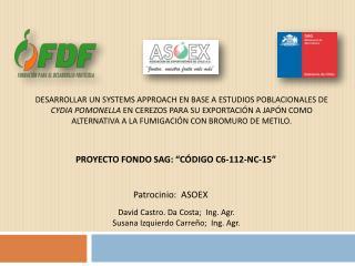 """PROYECTO FONDO SAG: """"CÓDIGO C6-112-NC-15"""""""