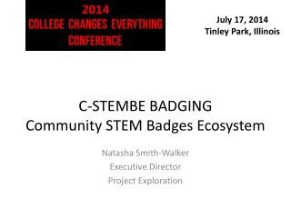 C-STEMBE BADGING Community STEM Badges Ecosystem