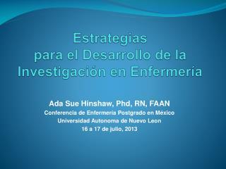 Estrategias para  el  Desarrollo  de la  Investigaci�n  en  Enfermer�a