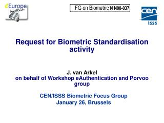 Request for Biometric Standardisation activity