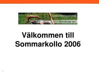 Välkommen till Sommarkollo 2006