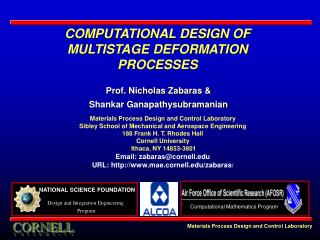 COMPUTATIONAL DESIGN OF  MULTISTAGE DEFORMATION PROCESSES