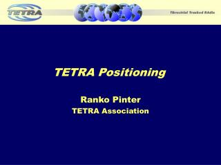 TETRA Positioning