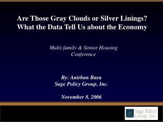By: Anirban Basu Sage Policy Group, Inc. November 8, 2006