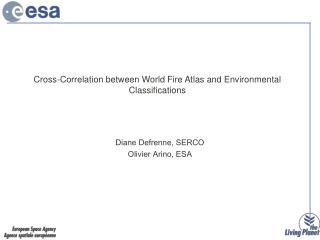 Cross-Correlation between World Fire Atlas and Environmental Classifications