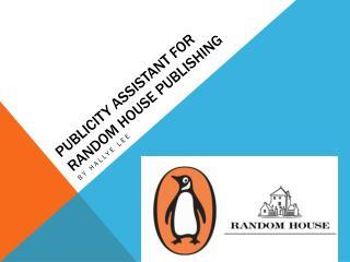 Publicity assistant for random house publishing