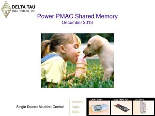 Power PMAC Shared Memory December 2013