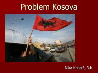 Problem Kosova