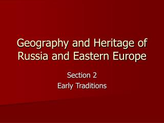 Geography and Heritage of Russia and Eastern Europe