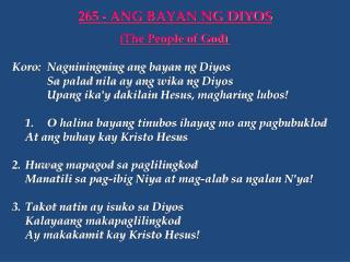 Koro : Nagniningning ang bayan ng Diyos Sa  palad nila  ay  ang wika ng Diyos