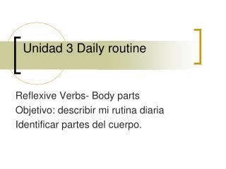 Unidad 3  Daily routine