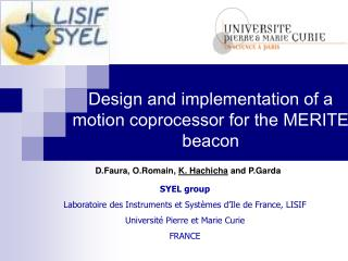 Design and implementation of a motion coprocessor for the MERITE beacon