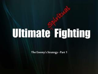 Ultimate  Fighting