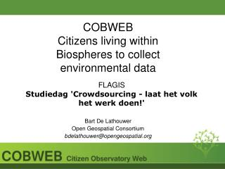 COBWEB Citizens living within Biospheres to collect environmental data