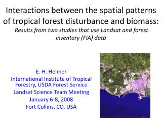 Interactions between the spatial patterns of tropical forest disturbance and biomass:  Results from two studies that use