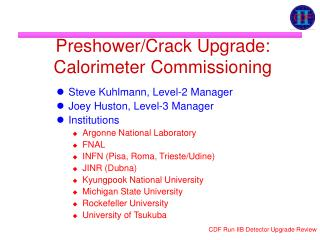 Preshower/Crack Upgrade: Calorimeter Commissioning