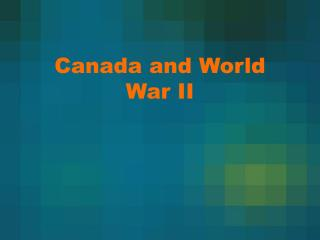 Canada and World War II