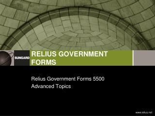 Relius Government Forms 5500  Advanced Topics
