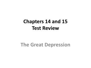 Chapters 14 and 15 Test Review