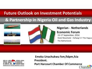 Emeka Unachukwu fsm,fidpm,fcia President. Port Harcourt Chamber Of Commerce
