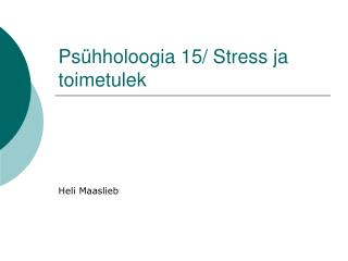 Psühholoogia 15/ Stress ja toimetulek
