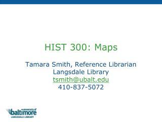 HIST 300: Maps