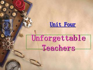Unforgettable Teachers