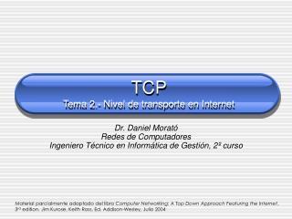 TCP  Tema 2.- Nivel de transporte en Internet