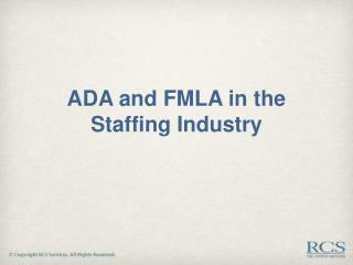 ADA and FMLA in the Staffing Industry