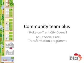 Community team plus