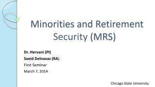 Minorities  and Retirement  Security  (MRS)