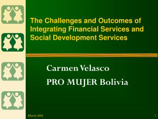 The Challenges and Outcomes of Integrating Financial Services and Social Development Services