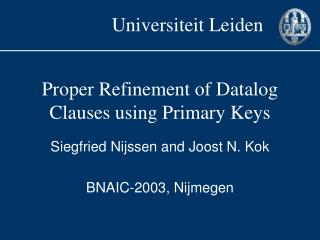 Proper Refinement of Datalog Clauses using Primary Keys