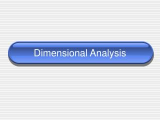 Dimensional Analysis