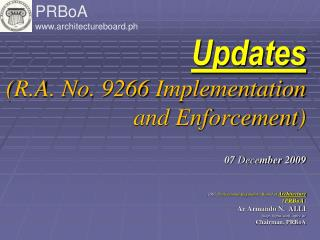 Updates (R.A. No. 9266 Implementation  and Enforcement) 07  Dece mber 2009