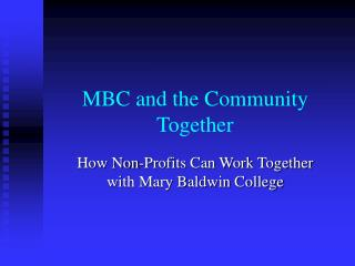 MBC and the Community Together
