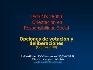 Opciones de votación y  deliberaciones (Octubre 2009)