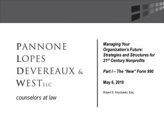 Managing Your Organization s Future: Strategies and Structures for 21st Century Nonprofits  Part I   The  New  Form 990