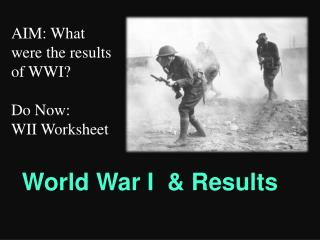 World War I  & Results