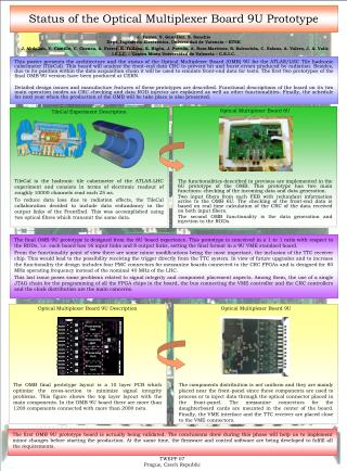 Status of the Optical Multiplexer Board 9U Prototype