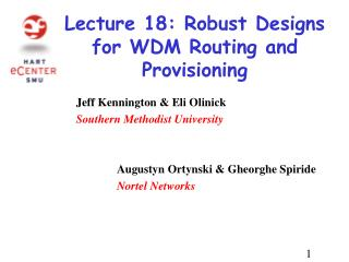 Lecture 18: Robust Designs for WDM Routing and Provisioning