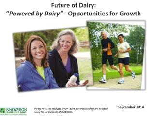 "Future of Dairy: "" Powered  by  Dairy""  - Opportunities  for  Growth"