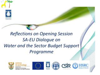 Reflections on Opening Session  SA-EU Dialogue on Water and the Sector Budget Support Programme