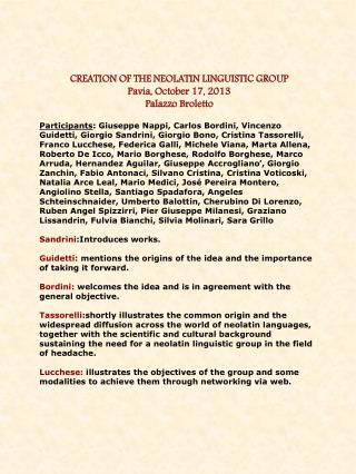 CREATION OF THE NEOLATIN LINGUISTIC GROUP Pavia, October 17, 2013 Palazzo Broletto