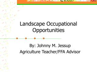 Landscape Occupational Opportunities