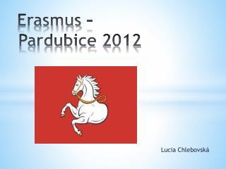 Erasmus  – Pardubice 2012
