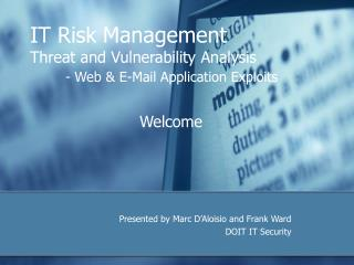 IT Risk Management Threat and Vulnerability Analysis - Web & E-Mail Application Exploits
