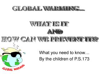What you need to know  By the children of P.S.173