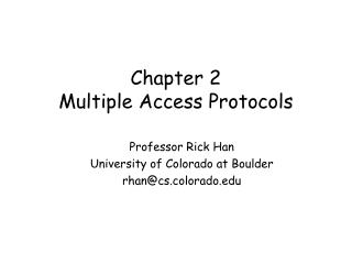 Chapter 2 Multiple Access Protocols